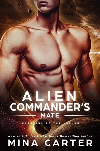 Alien Commander's Mate (Warriors of the Lathar Book 6) ()
