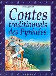 Contes traditionnels des Pyrénées par Michel Cosem