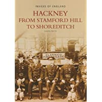 Around Hackney (Archive Photographs: Images of England)