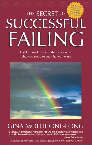 The Secret of Successful Failing