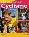 Cyclisme : Livre d'Or 2006 par Quénet