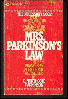 Mrs. Parkinson's Law