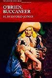 O'Brien, Buccaneer, H. Bedford-Jones, 1618271458