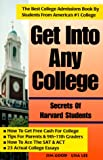 Get into Any College, Jim Good and Lisa Lee, 0965755630