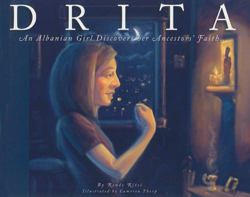 Download Drita: An Albanian Girl Discovers Her Ancestors' Faith pdf