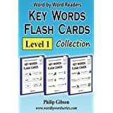 KEY WORDS FLASH CARDS: Level 1: A Child's Introduction to Reading (Key Words Flash Cards Collections) (Volume 1)
