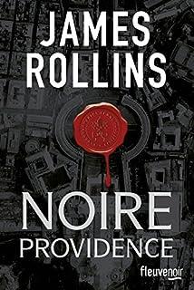 Noire providence, Rollins, James
