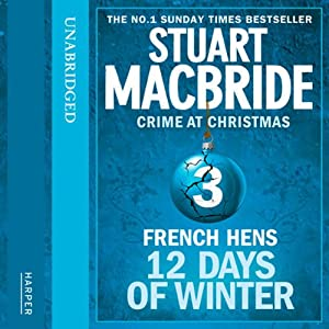 Twelve Days of Winter: Crime at Christmas - French Hens Hörbuch