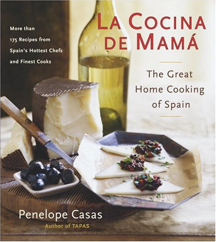 La Cocina de Mama: The Great Home Cooking of Spain