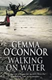 Walking on Water, Gemma O'Connor, 0593047192