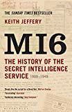 Mi6: The History of the Secret Intelligence Service, 1909-1949