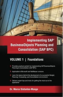 implementing sap business objects planning and consolidation sap bpc volume i foundations advanced concepts business