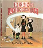 Dorrie and the Haunted Schoolhouse, Patricia Coombs, 0395601169