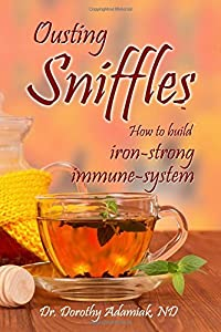 Ousting Sniffles: How to build iron-strong immune system