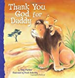 Thank You, God, for Daddy, Amy Parker, 1400317088