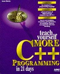 Teach Yourself More C++ in 21 Days (Sams Teach Yourself)