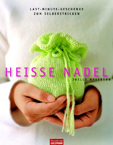 Heiße Nadel: Last-Minute-Geschenke zum Selberstricken