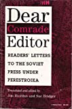 Dear Comrade Editor : Readers' Letters to the Soviet Press under Perestroika, , 0253206960