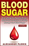 The Most Effective Ways To Lower Blood Sugar Levels★ ★ ★Read This Book for FREE on Kindle Unlimited - Download Now! ★ ★ ★There's a special BONUS waiting for you!This book is a MUST for all health fanatic individuals who aim to have a better life!When...
