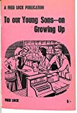 img - for To our young sons- on growing up book / textbook / text book