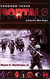 Through These Portals, Wayne C. MacGregor, 0874222559