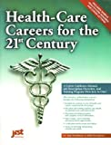 img - for Health-Care Careers: For the 21st Century book / textbook / text book