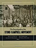 img - for The Encyclopedia of the Stone-Campbell Movement by Douglas A. Foster (2005-01-15) book / textbook / text book
