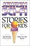 Jewish Sci-Fi Stories for Kids, Yaacov Peterseil, 0943706734
