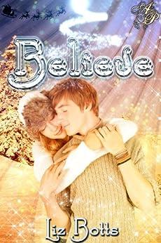 Believe by [Botts, Liz]