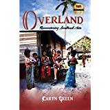 Overland: Remembering Southeast Asia