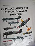 Combat Aircraft of WWII, 1941-1942, Enzo Angelucci, 0517568446