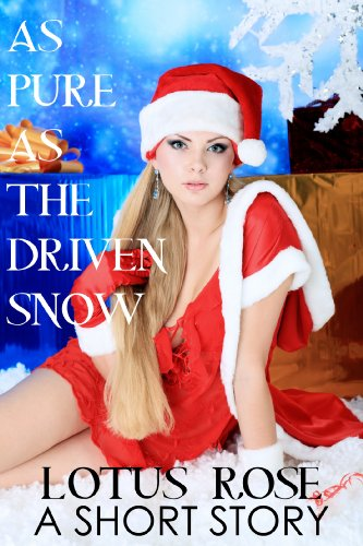 As Pure As The Driven Snow: A Short Story (Mary Series