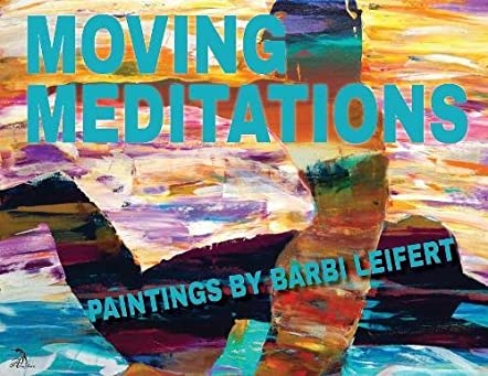 Moving Meditations
