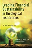 img - for Leading Financial Sustainability in Theological Institutions: The African Perspective book / textbook / text book