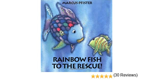 Rainbow fish to the rescue marcus pfister amazon books fandeluxe Choice Image