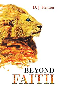 Beyond Faith by [Henson, D.J.]