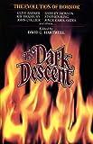 The Dark Descent:  The Evolution of Horror
