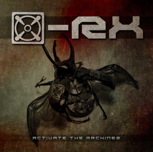 X-Rx - Activate The Machinez - Zortam Music