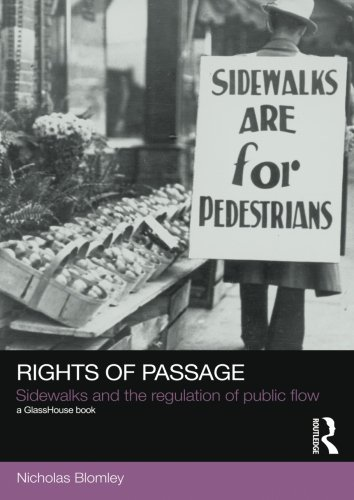 Rights of Passage: Sidewalks and the Regulation
