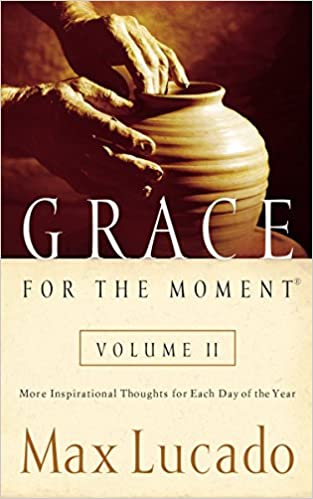 Moment Of Grace >> Grace For The Moment Vol 2 More Inspirational Thoughts For Each
