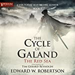 The Red Sea: The Cycle of Galand, Book 1   Edward W. Robertson