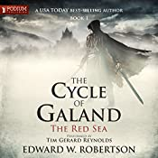 The Red Sea: The Cycle of Galand, Book 1 | Edward W. Robertson