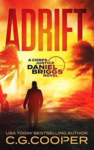 Adrift: A Marine Sniper Thriller (Daniel Briggs Book 1) by [Cooper, C. G.]