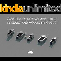 Casas Pré-Fabricadas e Modulares | Prebuilt and Modular Houses (Bricoarts)
