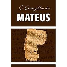 O Evangelho de Mateus: Almeida Revista e Atualizada (Os Evangelhos, Almeida Revista e Atualizada)