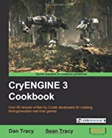 CryENGINE 3 Cookbook Front Cover