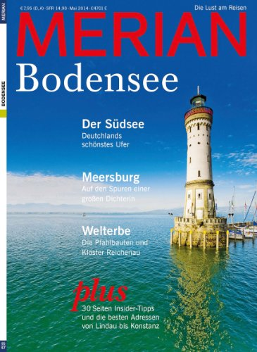 MERIAN Bodensee 05/14: Deutschlands Südsee ist ein Traumziel (MERIAN Hefte)