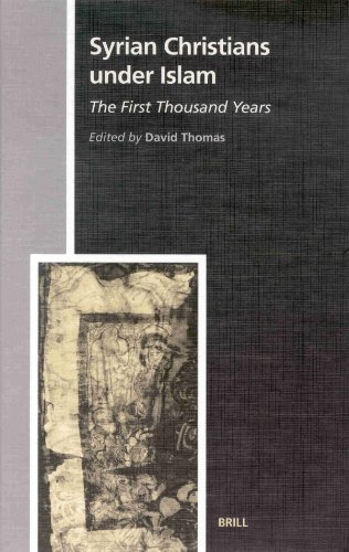 Syrian Christians Under Islam: The First Thousand Years