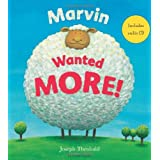 Marvin Wanted More!: Includes Audio CD (Bloomsbury Paperbacks)