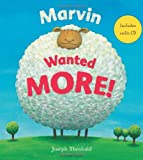 Marvin Wanted More!, Joseph Theobald, 0747588732